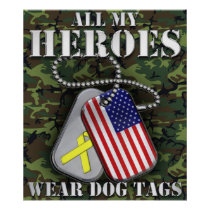 All My Heroes Wear Dog Tags Poster