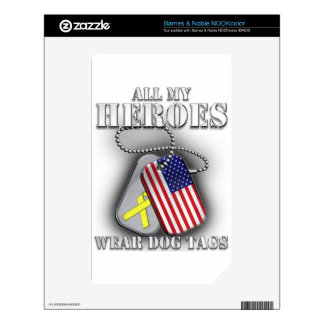 All My Heroes Wear Dog Tags NOOK Color Decals