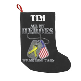 All My Heroes Wear Dog Tags Small Christmas Stocking