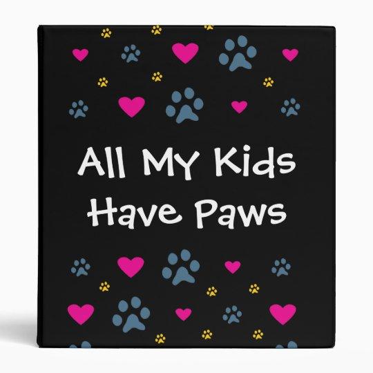 All My Kids-Children Have Paws Binder