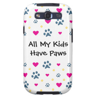 All My Kids-Children Have Paws Galaxy SIII Covers
