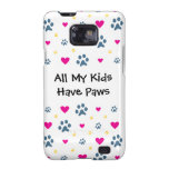 All My Kids-Children Have Paws Samsung Galaxy SII Cover