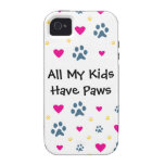 All My Kids-Children Have Paws Vibe iPhone 4 Covers