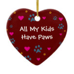 All My Kids-Children Have Paws Ceramic Ornament