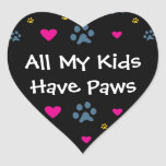 All My Kids-Children Have Paws Heart Sticker