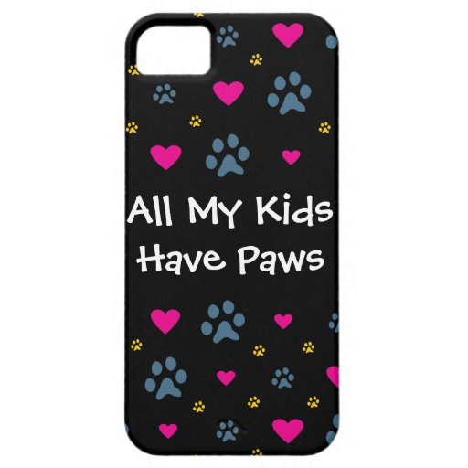 All My Kids-Children Have Paws iPhone 5 Cover