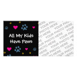 All My Kids-Children Have Paws Photo Card Template