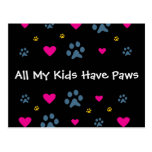 All My Kids-Children Have Paws Postcard
