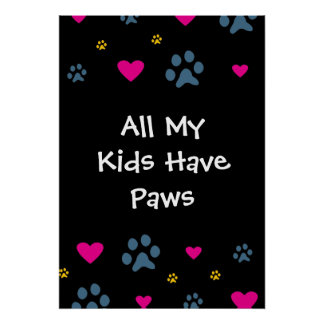 All My Kids-Children Have Paws Poster