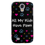 All My Kids-Children Have Paws Samsung Galaxy S4 Cover