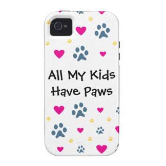 All My Kids-Children Have Paws Vibe iPhone 4 Case