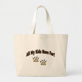All My Kids Have Fur Large Tote Bag