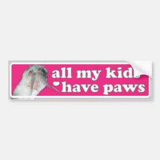 All my kids have paws Bumper Sticker Car Bumper Sticker