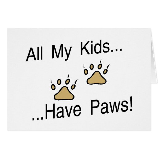 All My Kids Have Paws Card