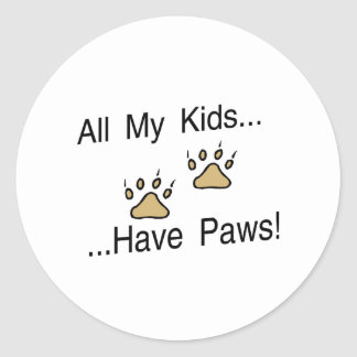All My Kids Have Paws Classic Round Sticker