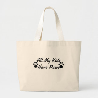 All My Kids Have Paws Large Tote Bag