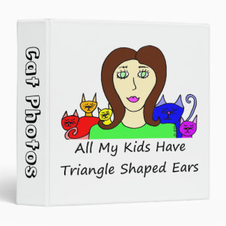 All My Kids HaveTriangle Shaped Ears 3 Ring Binder