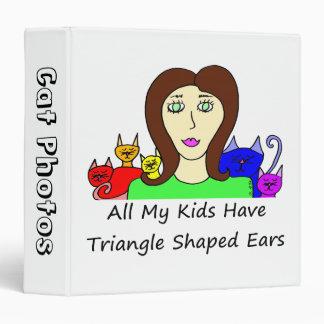 All My Kids HaveTriangle Shaped Ears 3 Ring Binder