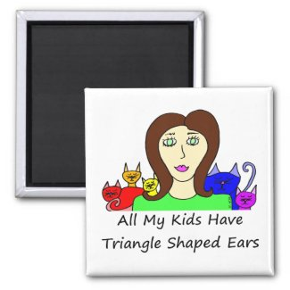 All My Kids HaveTriangle Shaped Ears Square Magnets