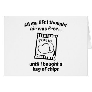 All My Life I Thought Air Was Free Card