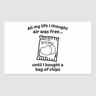 All My Life I Thought Air Was Free Rectangular Sticker