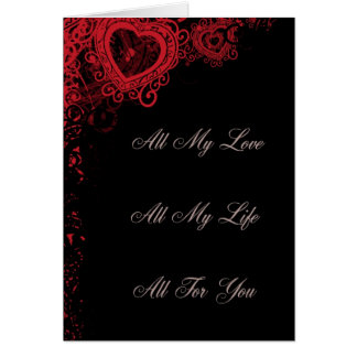 All My Love, All My Life, All For You Card