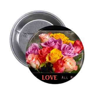 All My LOVE All My Life 2 Inch Round Button