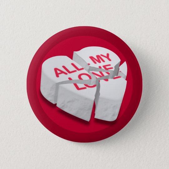 All My Love Broken Heart Round Button