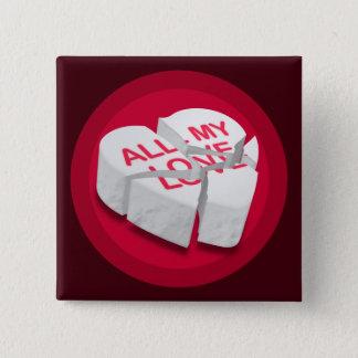 All My Love Broken Heart Square Button