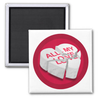 All My Love Broken Heart Square Magnet