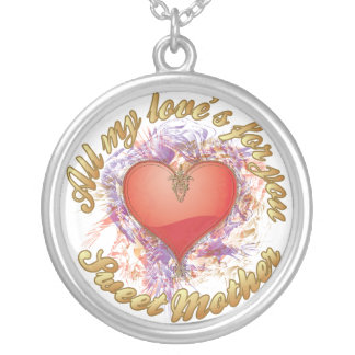 All my love´s for you Mother Round Pendant Necklace