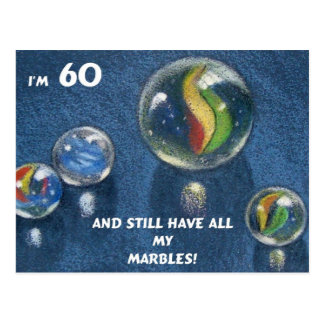 ALL MY MARBLES 60TH BIRTHDAY POSTCARD