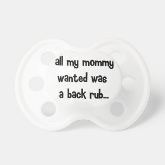 all my mommy wanted... BooginHead pacifier