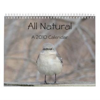 All Natural A 2010 Calendar