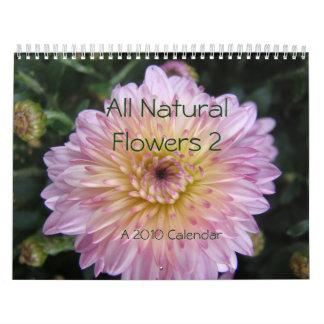 All Natural Flowers 2  A 2010 Calendar