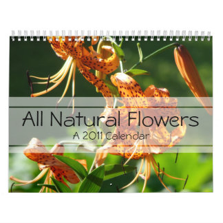 All Natural Flowers A 2011 Calendar