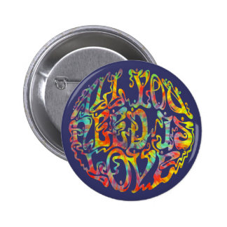 All Need Love III 2 Inch Round Button