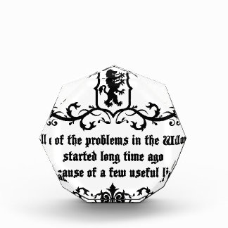 All Of  he Problems In The World ..quote Award