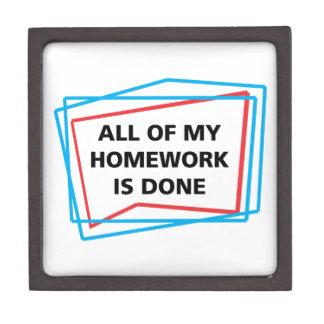 All of my homework is done! keepsake box