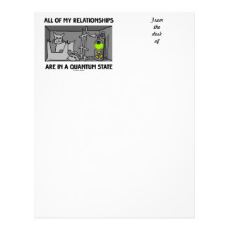 All Of My Relationships Are In A Quantum State Letterhead