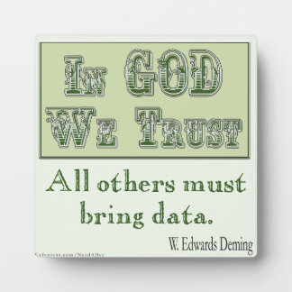 All Others Must Bring Data Plaque