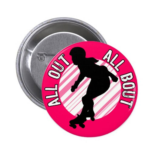 All Out, All Bout Buttons
