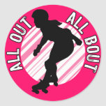 All Out, All Bout Round Stickers