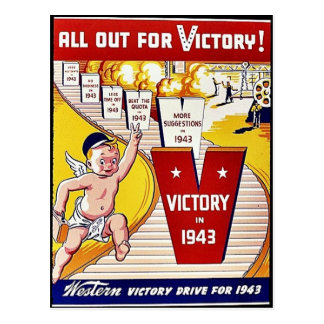 All Out For Victory, Victory In 1943 Postcard