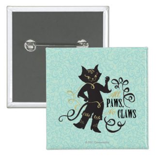 All Paws No Claws 2 Inch Square Button