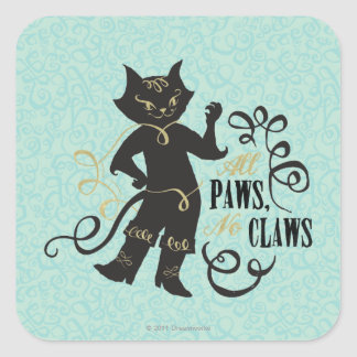 All Paws No Claws Square Sticker