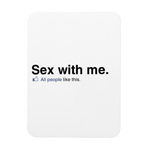 All people like sex with me rectangular photo magnet