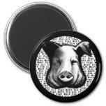 All Pigs Must Die Refrigerator Magnet