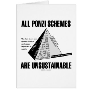 All Ponzi Schemes Are Unsustainable Econ Humor Greeting Cards