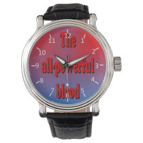 All-Powerful Blood Watches